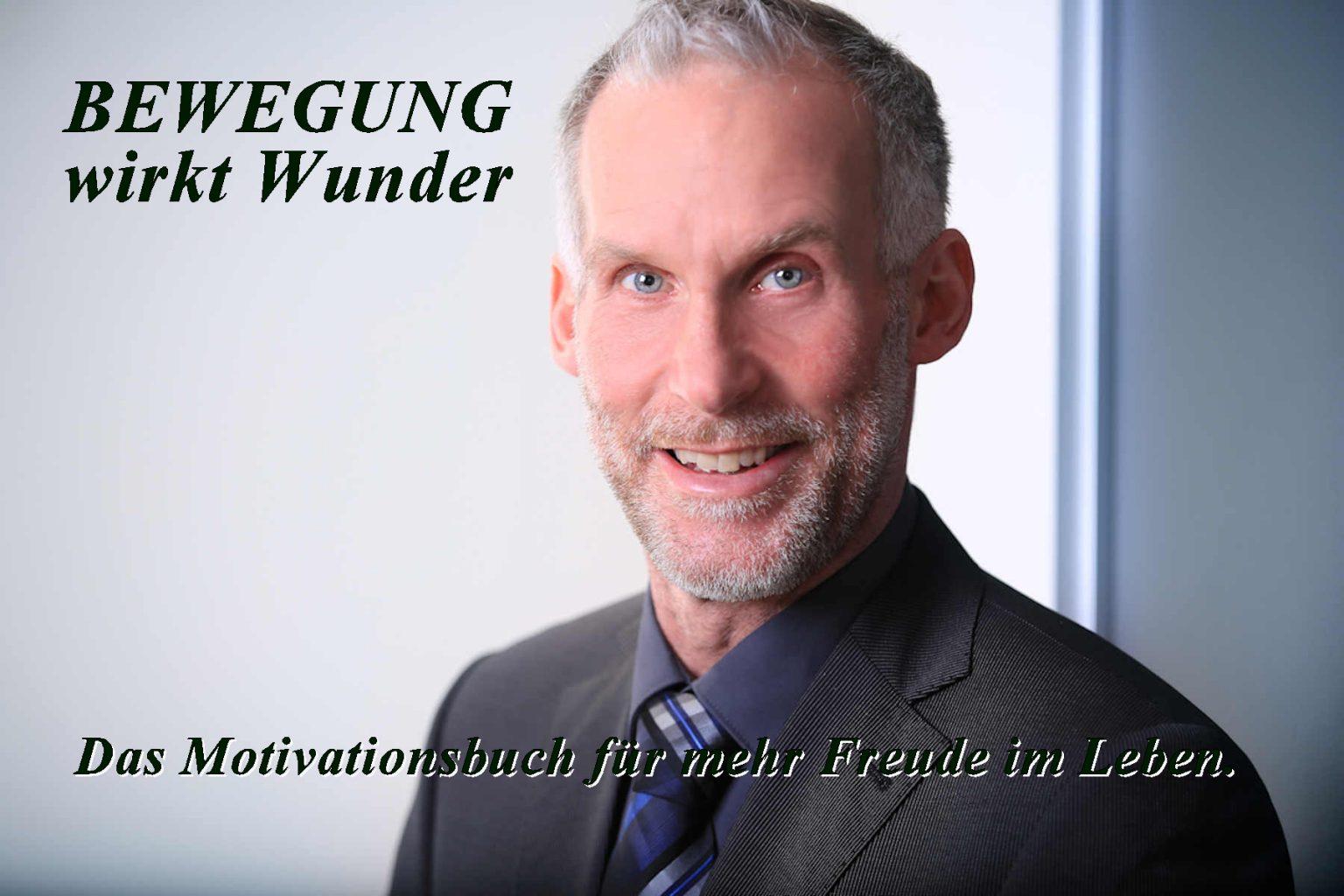 Buch Autor Björn Witt Bewegung wirkt wunder